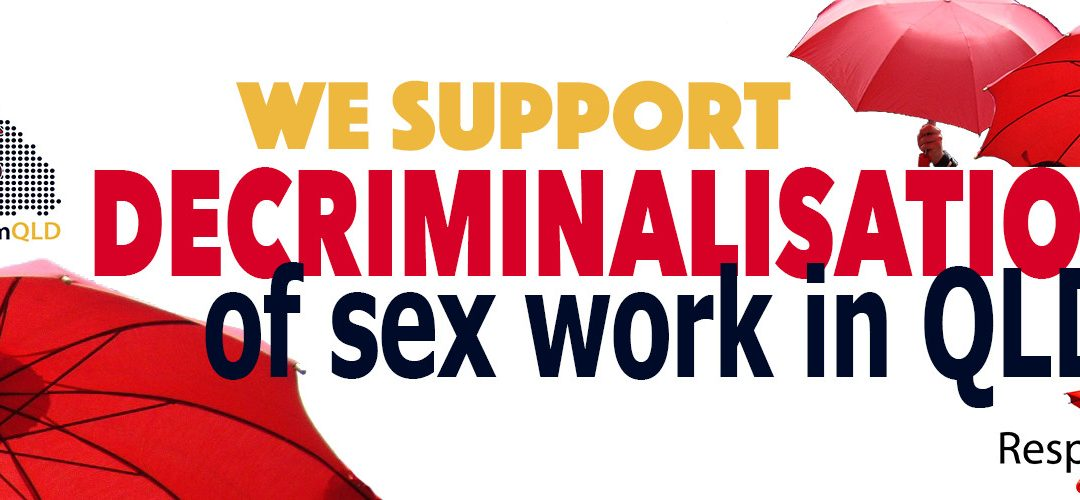 '80% of us work illegally, so we can be safe', say Queensland sex workers
